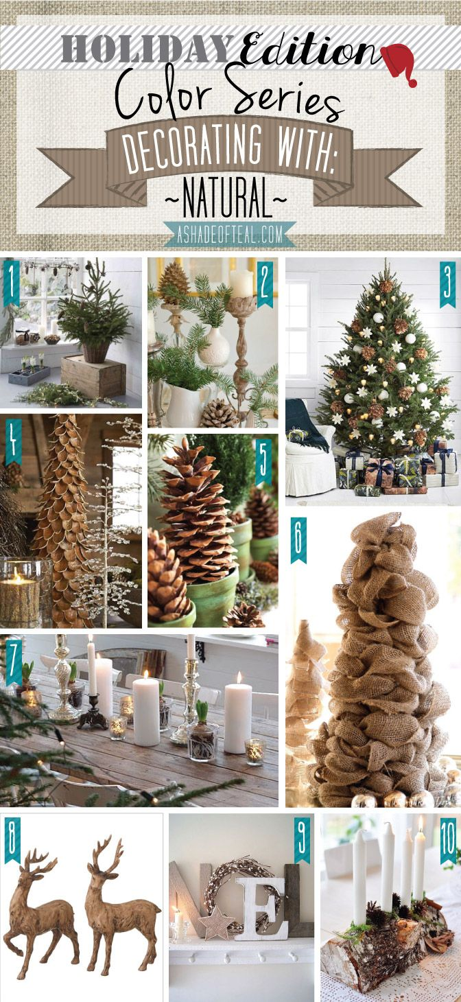 A More Natural Christmas Decoration 41 How To Organize