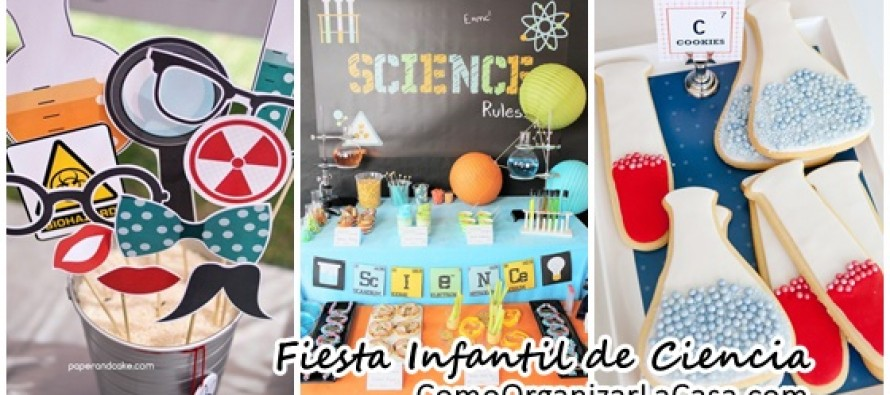 Ideas para fiesta infantil de Ciencia