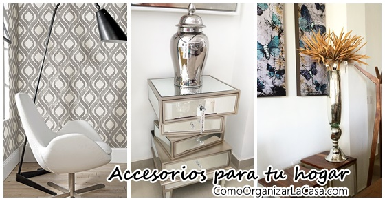 Accesorios que te ayudan a decorar tu hogar decoracion for Accesorios para decorar la casa