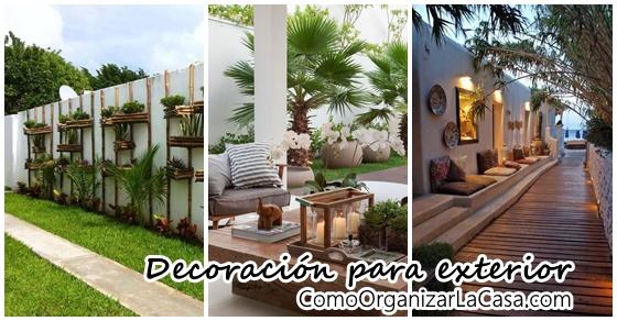 Decoraciones para el exterior de tu casa Decoracion de interiores