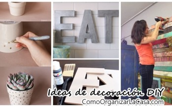 Ideas DIY que te ayudarán a decorar tu casa