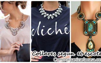¿Como elegir un collar dependiendo del escote que usaremos?