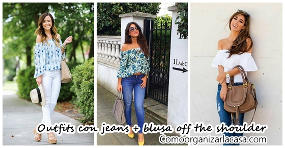 e4b240be4 Outfits con jeans y blusas off the shoulder
