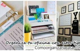 Tips de organización ideales para la oficina