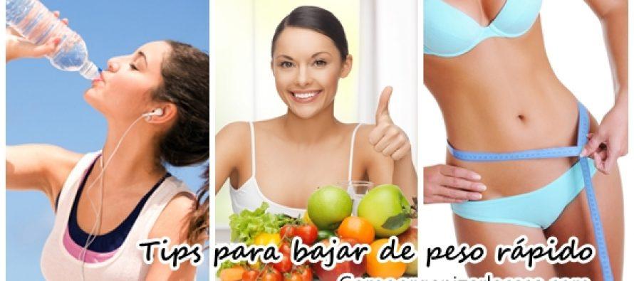 Tips para bajar de peso rápidamente