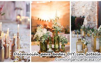 Decoraciones para bodas DIY con botellas de vidrio
