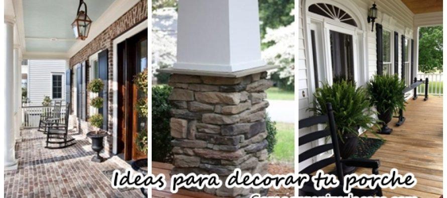 Ideas para decorar tu porche curso de organizacion de for Decorar porche casa
