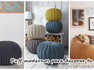 Puff modernos para decorar tu casa