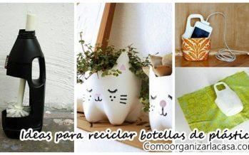 Si tienes botellas de plástico en casa no las tires ¡Mira como darles uso!