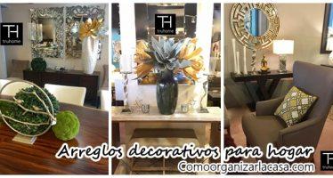 Tendencias en arreglos decorativos para hogar