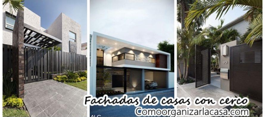 Fachadas de casas con cerco