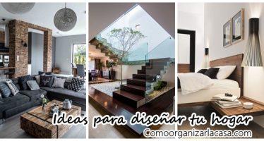 Ideas para diseñar tu hogar