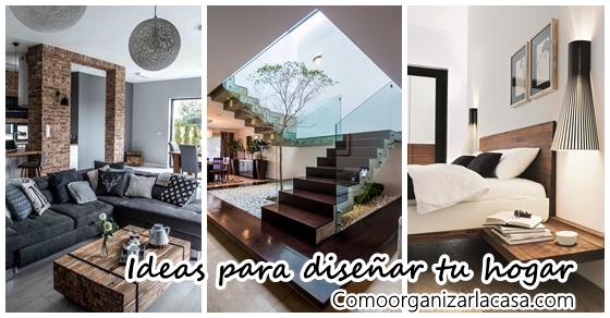 Ideas para dise ar tu hogar decoracion de interiores Como disenar tu casa