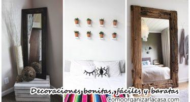 22 ideas para decorar tu casa de forma fácil, bonita y barata