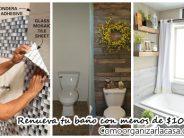 22 ideas para renovar tu baño con menos de 1000 pesos