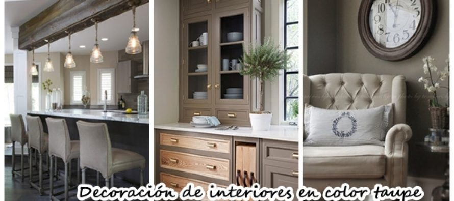 ideas para decorar interiores en color taupe