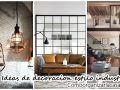 27 ideas de decoraciòn de interiores con estilo industrial