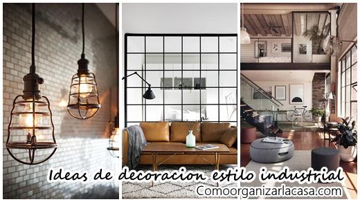27 ideas de decoraci n de interiores con estilo industrial for Estilos de decoracion de interiores