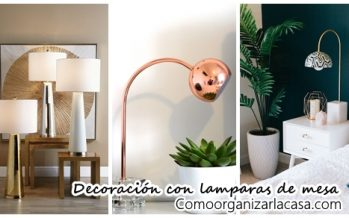 Decoracion con lamparas de mesa