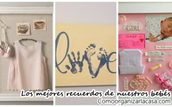 Ideas para guardar recuerdos de nuestros bebés