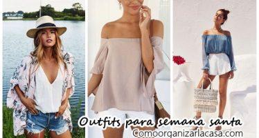 Outfits para tus vacaciones de semana santa