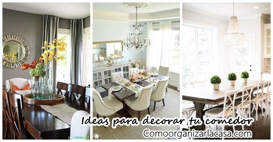 33 Ideas para decorar el comedor de tu casa | Decoracion de ...