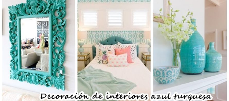 ideas de decoracin de interiores color azul turquesa